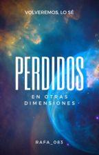 Perdidos en otras dimensiones by Rafa_083