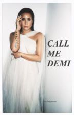 call me demi // miss lovato  by sixfortyseven