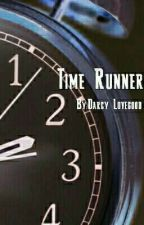 Time Runner: Hourglass Society by DarcyDaemone