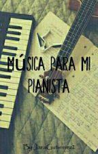 música para mi pianista by JaraGutierrez2