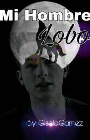 Mi Hombre Lobo. by GiselaGamez