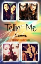 Tellin' Me - Camren by JournalArtist