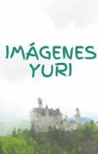 IMÁGENES YURI by Lachida232
