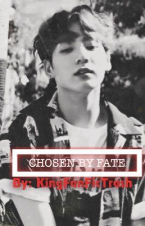 Chosen By Fate || JinKook by KingFanficTrash