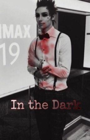 In the Dark (Palaye Royale) by paylayeroyale