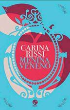 Menina Veneno  by KassiaSilva