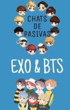 CHATS DE PASIVAS [BTS & EXO] by SeokHan787