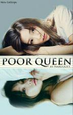 Poor Queen by naruuu21