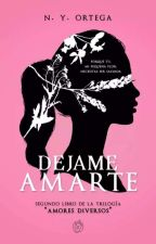 Déjame amarte |AD #2| by Lovely-night
