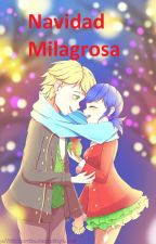 (One-Shot) Navidad Milagrosa by Miraculer05