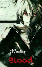Winter Blood by _Sinoflust_