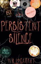 Persistent Silence by ARLockhart