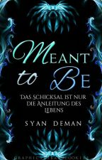 Meant to be by Syan_Deman