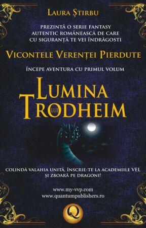 Vicontele Verenței Pierdute, Volumul I, Lumina lui Trodheim by vicontele