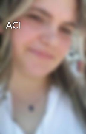 ACI by e9canli