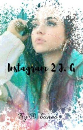 Instagram 2 ➸ J.G by -banoo-