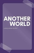 To Another World by SimpleAuthors