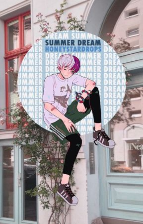 Summer Dream [ Todokori x Reader ] by HoneyStarDrops