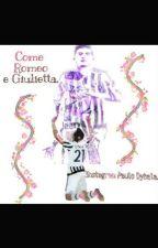 come Romeo e Giulietta|| instagram || paulo dybala || by einoee
