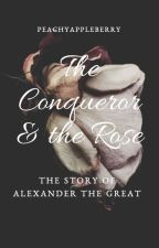The Conqueror and the Rose by peachyappleberry