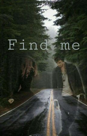 Find me by Satans_Liebling