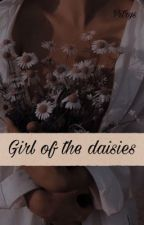 Girl of the daisies 2 [Short Story] ✔ by Pitrys