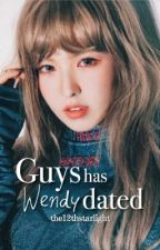 Guys Wendy has dated by the12thstarlight