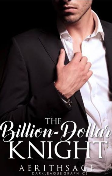 The Billion-Dollar Knight