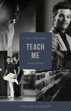 teach me || Larry Stylinson✔ by 2boo__bear8