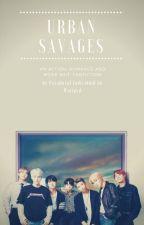Urban Savages || BTS Gang FF || Slow Updates ⚠ by Paradoxal-Individual