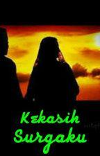 KEKASIH SURGAKU by KhansaAnNur