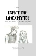 Expect The Unexpected by AkoSiJailee