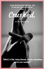 Crushed. by limitless090926