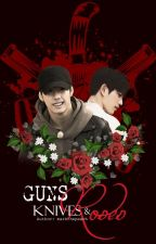 [Wri-fic][Long-fic][Markjin] Guns, knives and roses by markthepeach