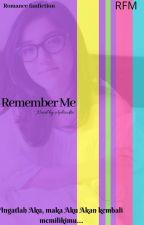 Remember Me by Aphrodite_haling