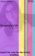 Remember Me by Aphrodite_haling