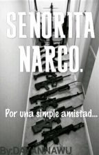 Señorita Narco© by DayannaWuuuu