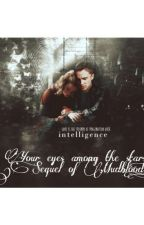Your eyes among the stars /Sequel di Mudblood by _weshipdramione_