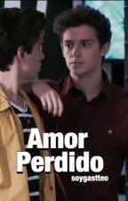 Amor Perdido | Gastteo  by soygastteo