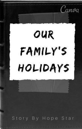 Our Family's Holidays (a SDMN Fanfiction) by hopestar524