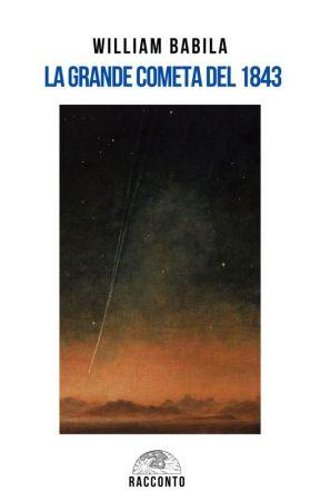 La Grande Cometa del 1843 by WBabila42