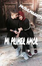 Mi Primer Amor by musulmanas15