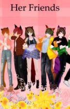 Her Friends - reader x Blaze, Daniel, Rylan, Kai by Pizzarific101