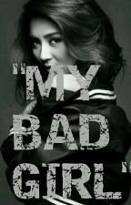 My bad gurl [KathNiel] by d_khaela
