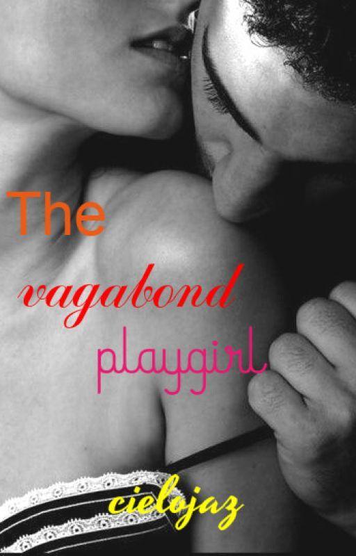 The Vagabond Playgirl by devil_jazmin