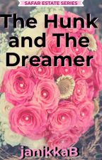 The Hunk and The Dreamer [SLOW UPDATE] by JanetBernardo