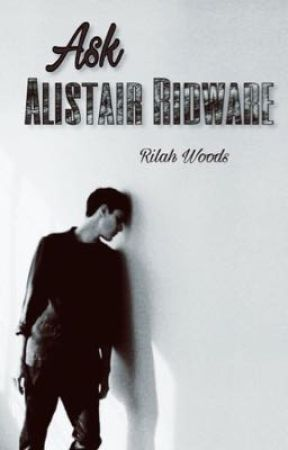 Ask Alistair Ridware  by -worldofwords