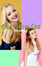 the blondes by itsseeya