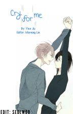 Cry for me [TŁUMACZENIE PL] by Seolwoo