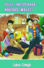 Feliz -inesperada- Navidad (Malec) by LuisaConejo